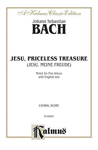 Jesu, Priceless Treasure (Jesu, Meine Freude) Format: By Johann Sebastian