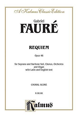 Requiem, Op. 48: SATB with SB Soli (Orch.) (Latin, English Language Edition) (Classic Kalmus ...