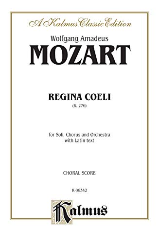 9780769245034: Regina Coeli, K. 276: SATB with SATB Soli (Orch.) (Latin Language Edition) (Kalmus Edition) (Latin Edition)