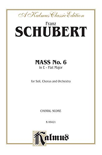 9780769245089: Mass in E-flat Major: SATB divisi with SATB Soli (Orch.) (Latin Language Edition) (Kalmus Edition) (Latin Edition)