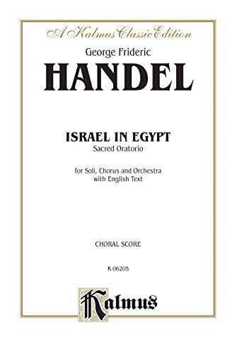 9780769245133: Israel in Egypt (1739): SATB or SSAATTBB with SSATBB Soli (Orch.) (English Language Edition) (Kalmus Edition)