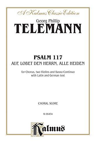 Psalm 117 (Auf, Lobet Den Herrn Alle