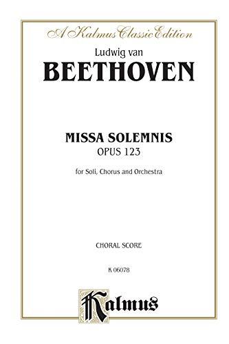 Beethoven: Missa Solemnis (Opus 123 for Soli,: Beethoven, Ludwig Van