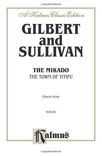 9780769246048: The Mikado: English Language Edition, Chorus Parts (Kalmus Edition)