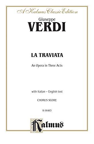 La Traviata: Chorus Score (Kalmus Classic Edition) (Italian Edition): Giuseppe Verdi