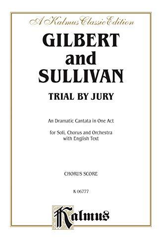 9780769246321: Trial by Jury (Kalmus Edition)