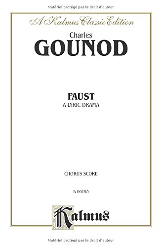 9780769246383: Faust (Kalmus Edition) (French Edition)