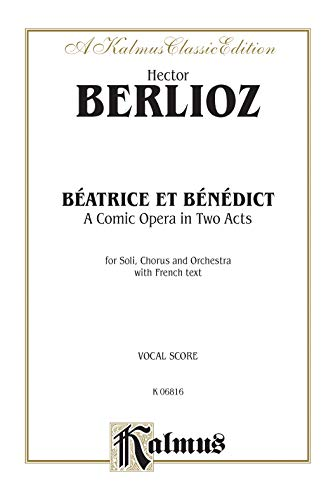 9780769246444: Beatrice and Benedict: A Comic Opera in Two Acts (French Edition)