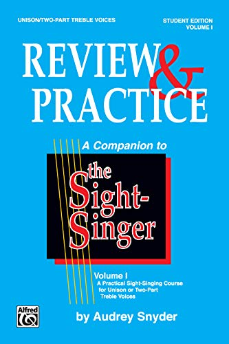 The Sight-Singer -- Review & Practice for: Snyder, Audrey