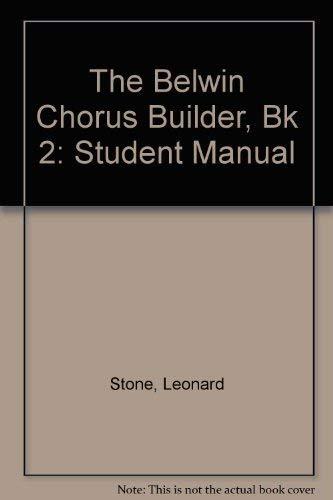 9780769246666: The Belwin Chorus Builder, Bk 2: Student Manual