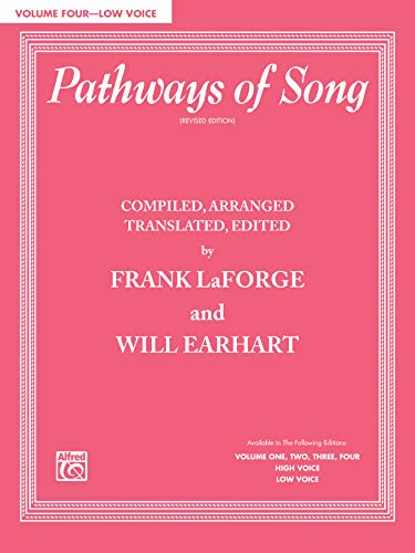 9780769246765: Pathways of Song, Vol 4: Low Voice (Pathways of Song Series)
