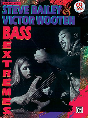 9780769249155: Steve Bailey & Victor Wooten -- Bass Extremes (Book & CD)