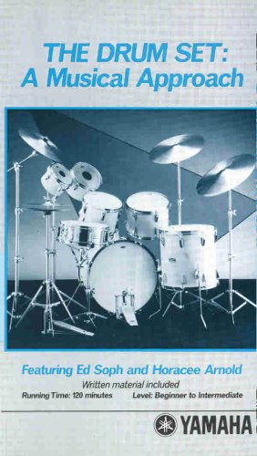 9780769249469: The Drumset: A Musical Approach, Video [With Booklet]