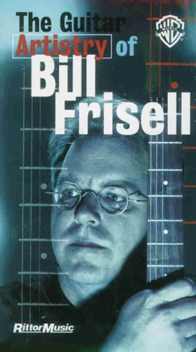 9780769249575: The Guitar Artistry of Bill Frisell (Rittor Music)