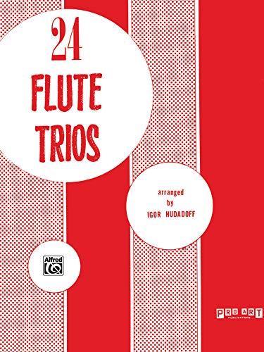 9780769249957: 24 Flute Trios