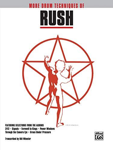 9780769250519: More Drum Techniques of Rush: Drum Transcriptions (Drum Superstar Series)