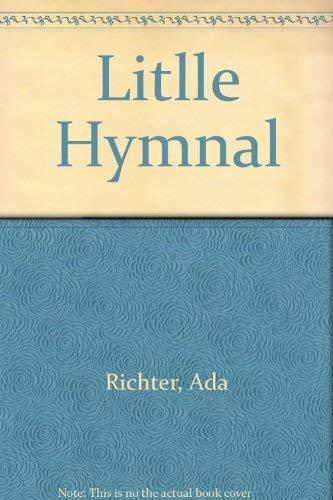 A Little Hymnal for Piano: Richter; Ada