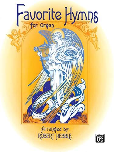 9780769250977: Favorite Hymns for Organ