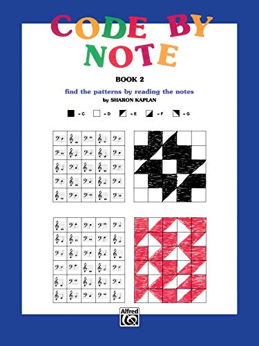 9780769251066: Code by Note, Bk 2: Find the Patterns by Reading the Notes (Color by Note)