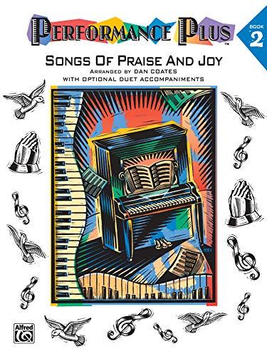 9780769251240: Performance Plus, Bk 2: Dan Coates -- Songs of Praise & Joy