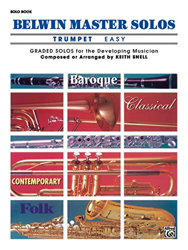 9780769251417: Keith Snell: Belwin Master Solos Trumpet - Volume 1