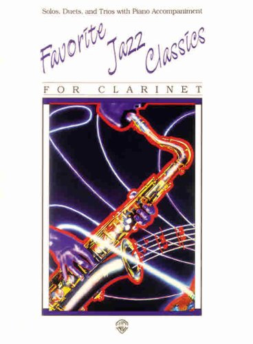 9780769251714: Favorite Jazz Classics (Solos, Duets, and Trios With Piano Accompaniment): Clarinet
