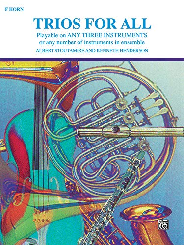 9780769251929: Trios for All: Horn in F