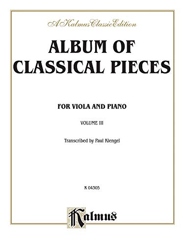 9780769252001: Album of Classical Pieces, Vol 3 (Kalmus Edition)