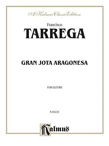 Gran Jota Aragonesa Format: Book: By Francisco Tárrega