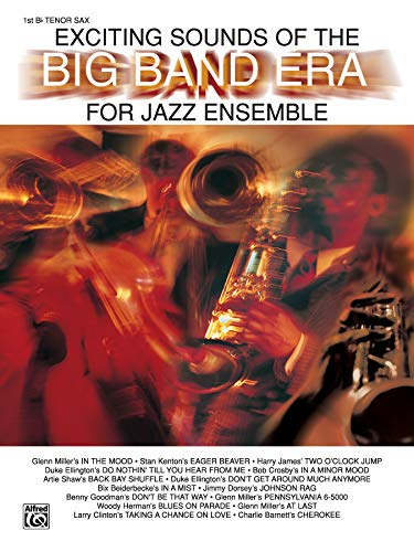 9780769252087: Exciting Sounds of the Big Band Era: 1st B-flat Tenor Saxophone