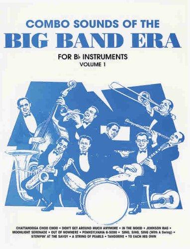 9780769252278: Combo Sounds of the Big Band Era, Vol 1: B-flat Instruments