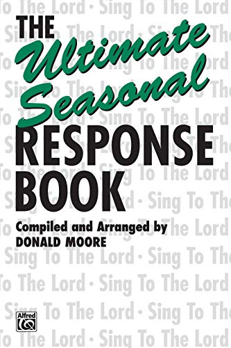 9780769252339: The Ultimate Seasonal Response Book: SATB voices