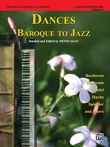 9780769252612: The Young Pianist's Library: Dances - Baroque to Jazz