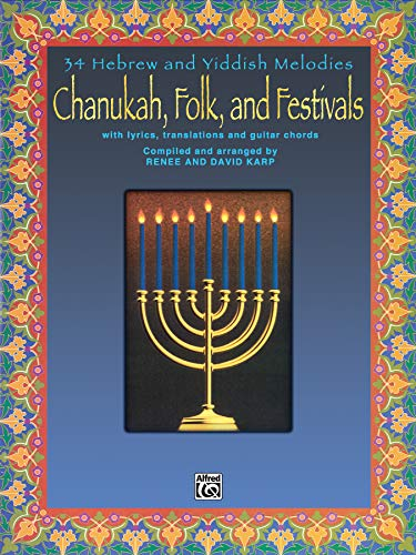 9780769252858: Chanukah, Folk, and Festivals: With Lyrics, Translations and Guitar Chords
