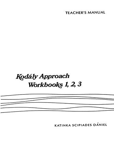 9780769253473: Kodaly Approach (Teacher Edition for Wookbook 1,2,3)