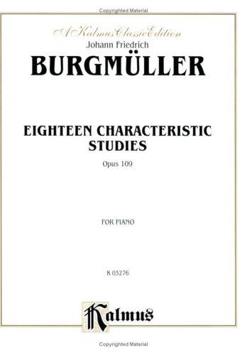 9780769254197: Burgmueller 18 Characteristic Studies Op. 109