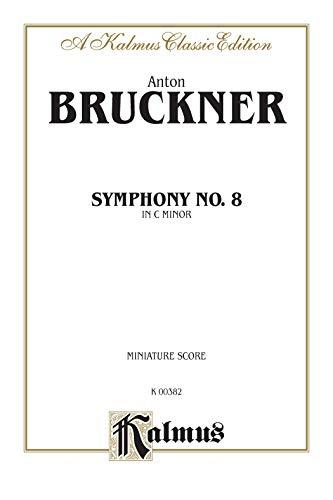 9780769254340: Symphony No. 8 in C Minor: Miniature Score, Miniature Score (Kalmus Edition)