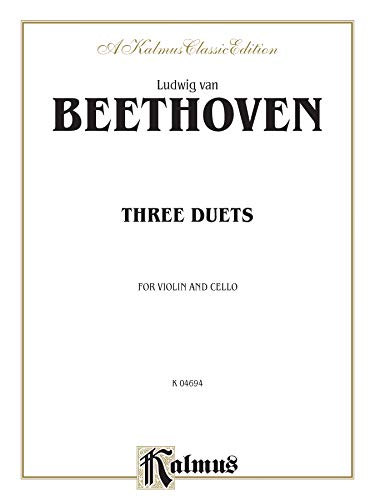 9780769254616: Three Duets for Violin and Cello (Kalmus Edition)