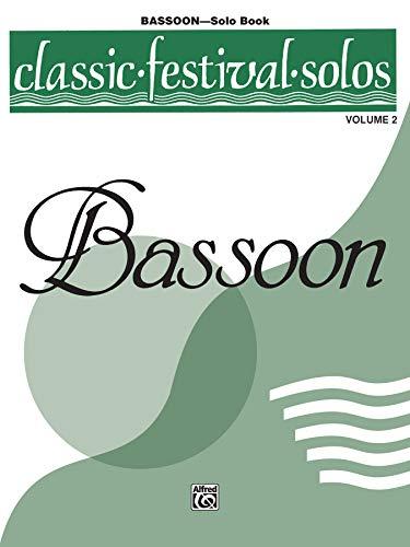 9780769254654: Classic Festival Solos (Bassoon), Vol 2: Solo Book