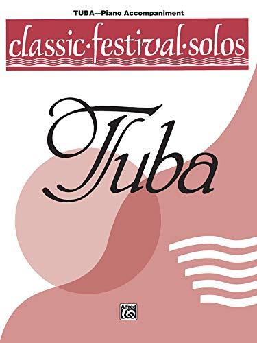 9780769254661: Classic Festival Solos (Tuba), Vol 1: Piano Acc.
