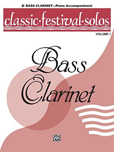 9780769254678: Classic Festival Solos (B-flat Bass Clarinet), Vol 1: Piano Acc.
