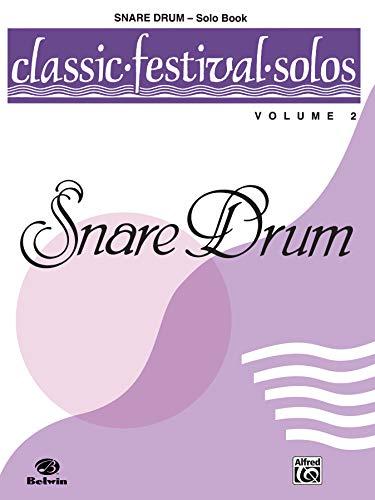 9780769254715: Classic Festival Solos, Volume 2: Snare Drum
