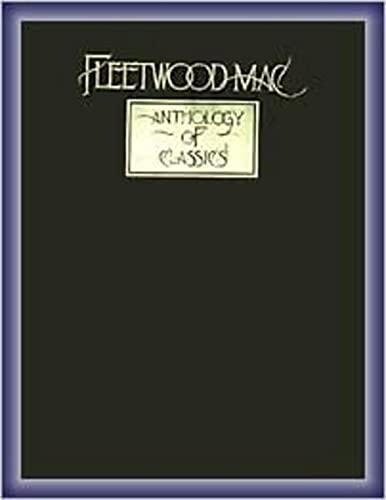 Fleetwood Mac -- Anthology of Classics: Fleetwood Mac