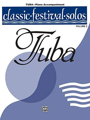 9780769255064: Classic Festival Solos (Tuba), Vol 2: Piano Acc