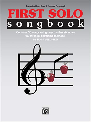 9780769255101: First Solo Songbook: Percussion, Snare Drum & Keyboard Percussion