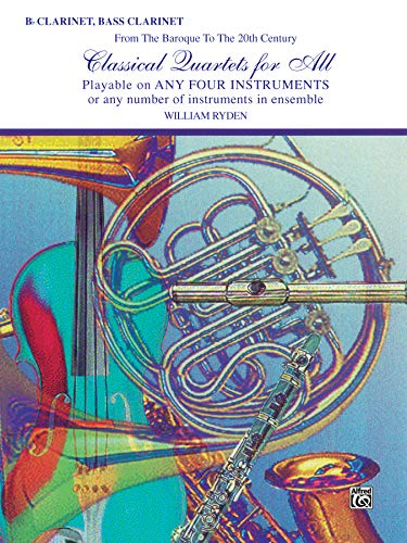 9780769255408: Classic Quartets for All (Ryden William) Clarinet Book (Classical Instrumental Ensembles for All)
