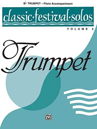 9780769255644: Classic Festival Solos (B-Flat Trumpet), Vol 2: Piano Acc