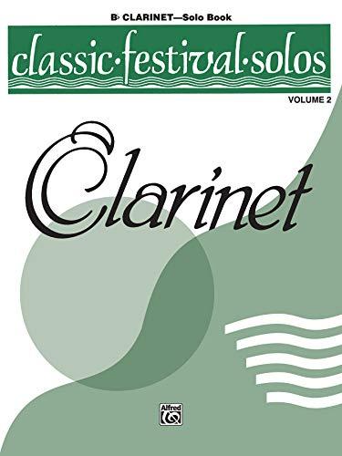 9780769255705: Classic Festival Solos, Clarinet Solo Book, Vol. 2