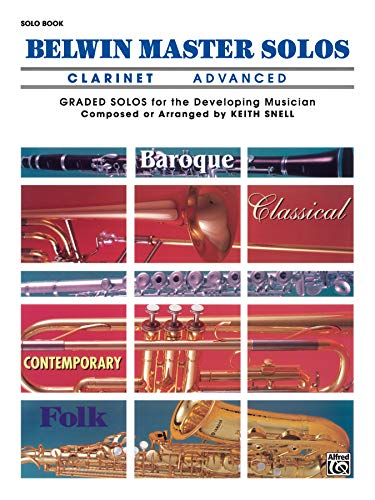 9780769255729: Belwin Master Solos (Clarinet) (Advanced)