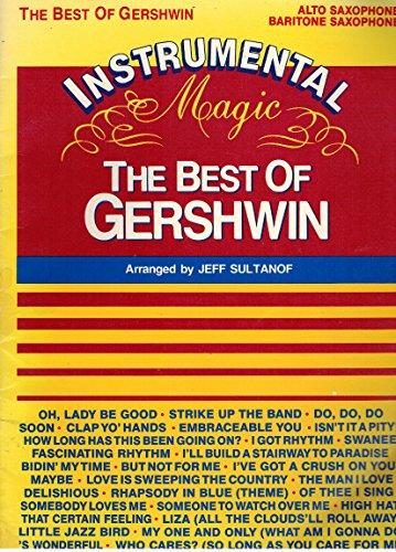 9780769255927: The Best of Gershwin: Alto Sax/Baritone Sax (Instrumental Magic Series)